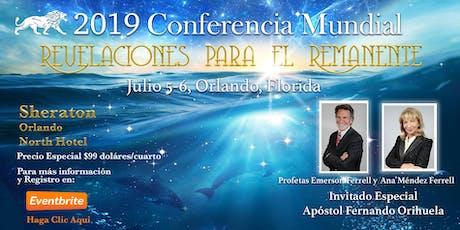 """2019 Conferencia Mundial Voz de la Luz """"Revelaciones para los Remanentes"""" tickets"""