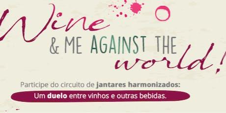 Wine & Me Against The World ingressos