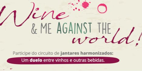 Wine & Me Against The World