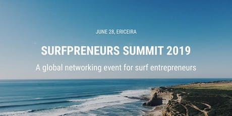 Surfpreneurs Summit in Ericeira: June 2019 tickets