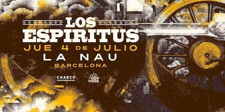 LOS ESPIRITUS EN BARCELONA entradas
