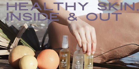 Healthy Skin, Inside & Out  tickets