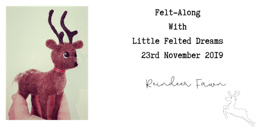 Needle Felting: Felt-Along with Little Felted Dreams - Reindeer Fawn