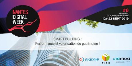 SMART BUILDING : performance et valorisation du patrimoine ! billets