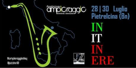 Jazz'Inn 2019 - Pietrelcina tickets