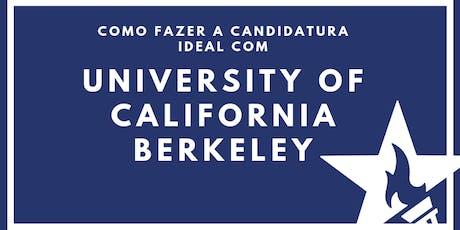 Como fazer a candidatura ideal com UC Berkeley ingressos