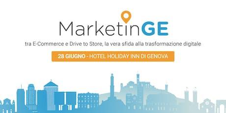 MarketinGE: tra E-Commerce e Drive to Store, la vera sfida alla trasformazione digitale biglietti