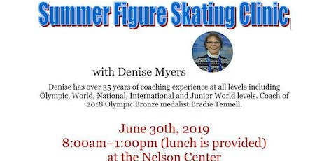 SFSC Summer Figure Skating Clinic with Denise Myers tickets
