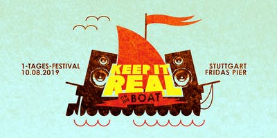 Keep It Real Jam on the Boot - Stuttgart Ein-Tages-Festival