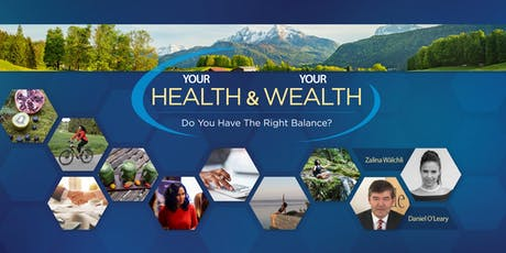 Your Health & Your Wealth: Do You Have The Right Balance? tickets