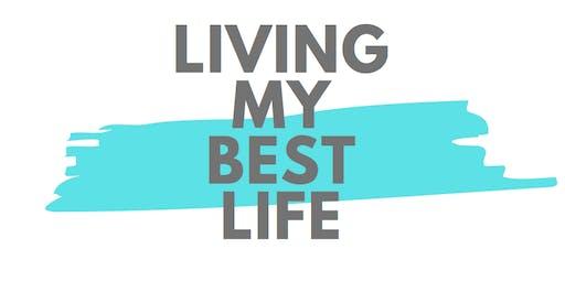 Living My Best Life -  Healthy Sleep Habits