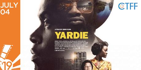 CTFF 2019 - Media Launch - CANADIAN PREMIERE SCREENING of YARDIE by Idris Elba tickets