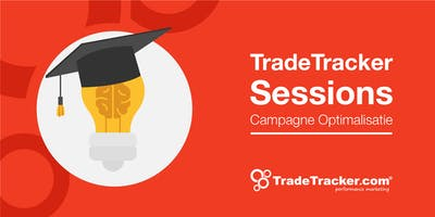 TradeTracker Sessions - Campagne optimalisatie