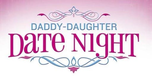 Daddy-Daughter Date Night 2019 Presented By Chick-fil-A and Tyler Parks and Rec