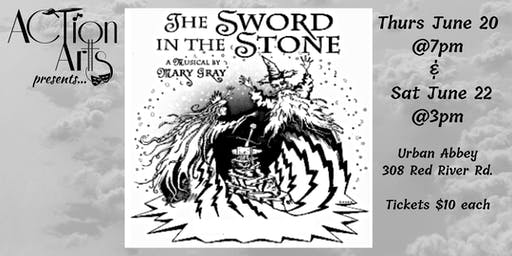 ACTion Art's Sword & the Stone - Saturday June 22