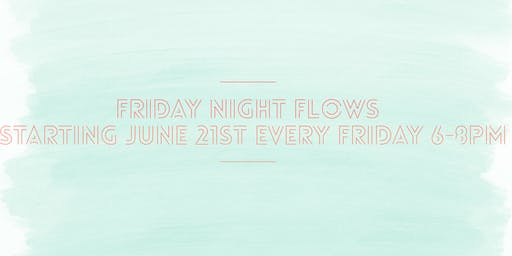 Friday Night Flows