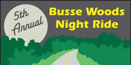 5th Annual Busse Woods Night Ride tickets
