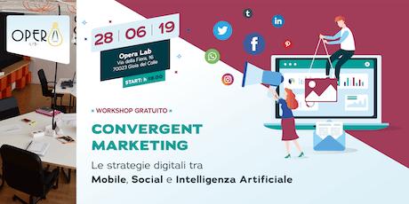 Gioia del Colle - Workshop sul Convergent Marketing tickets
