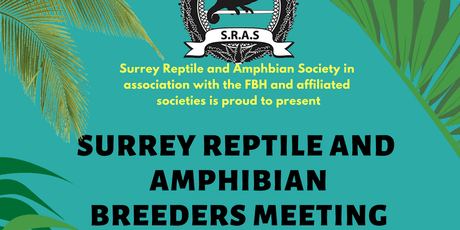 Surrey Reptile and Amphibian Society Breeders Meeting 2019 tickets