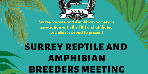 Surrey Reptile and Amphibian Society Breeders Meeting 2019