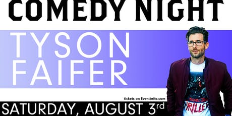 Tyson Faifer Stand Up Comedy tickets