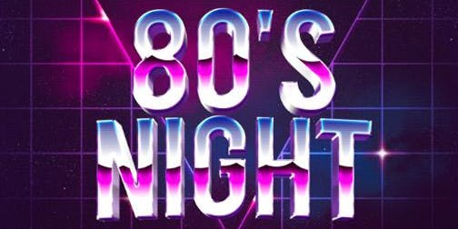 80s Night at Top Hat