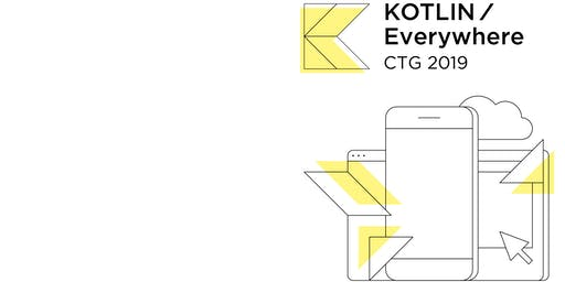 Kotlin/Everywhere in CTG 2019