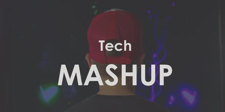Tech Mashup tickets