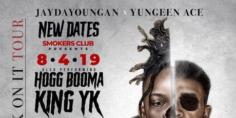 SMOKERS CLUB PRESENTS: JayDaYoungan & Yungeen Ace tickets