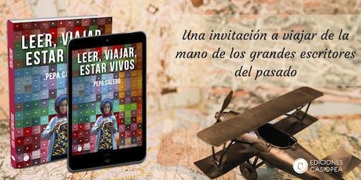 Una invitación a viajar de la mano de los grandes escritores del pasado