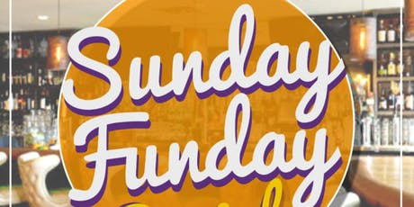 SUNDAY FUNDAY SOCIAL! tickets