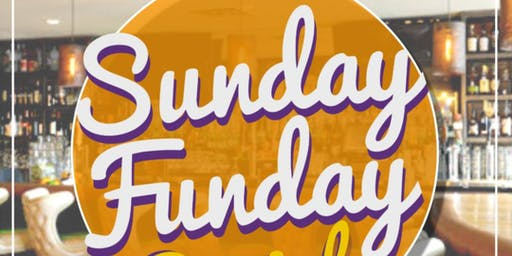 SUNDAY FUNDAY SOCIAL!