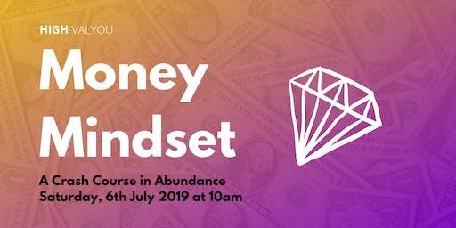 Money Mindset: A Crash Course in Abundance