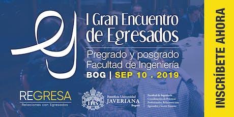 I Gran Encuentro de Egresados - Facultad de Ingeniería entradas