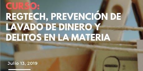 RegTech, Prevención de Lavado de Dinero y Delitos en la Materia. tickets