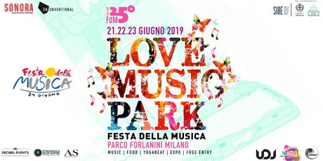 Love Music Park ♡ Festa della Musica Milano • Official Event tickets