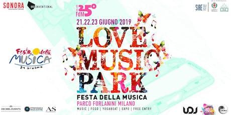 Love Music Park ♡ Festa della Musica Milano • Official Event biglietti