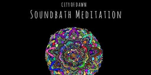City Of Dawn: Soundbath Meditation