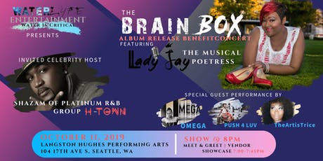 """Lady Jay's """"The BrainBox"""" CD Release Benefit Concert tickets"""