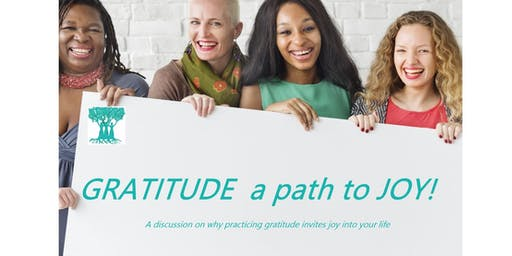 GRATITUDE  a path to JOY!