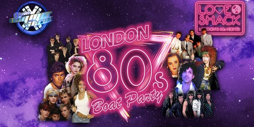 London 80s Boat Party!