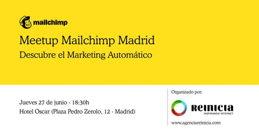 Mailchimp Meetup Madrid - Descubre el Marketing Automático