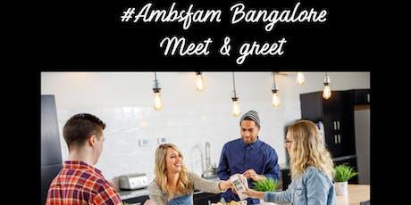 #Ambsfam Meet & Greet Bangalore  tickets