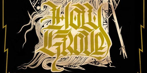 Holy Grove 2019 Tour with Witch Ripper and MORE TBA