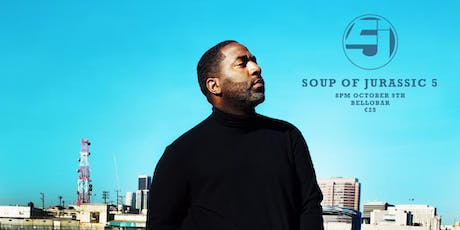 """Jurassic 5's Soup Presents """"Fullee Love Collective"""" tickets"""