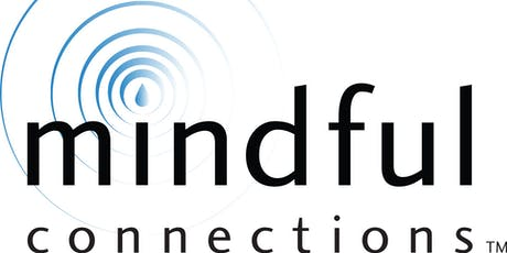 2019 Mindful Connections for Helping Professionals and Educators tickets
