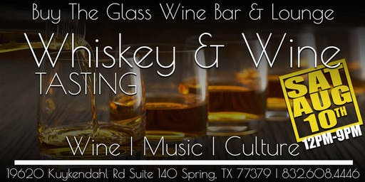 Whiskey & Wine Tasting | The Woodlands & NW Houston