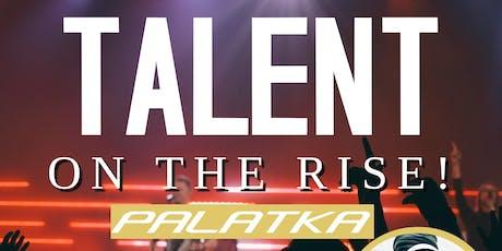 Talent on the Rise: Palatka Florida tickets