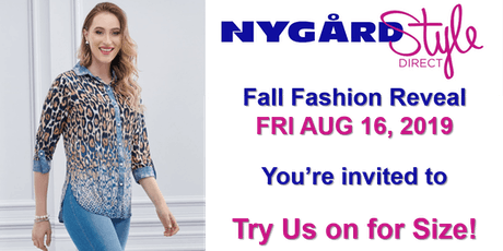 AUG 16 - Nygård Style Direct FALL Fashion launch 2019 tickets
