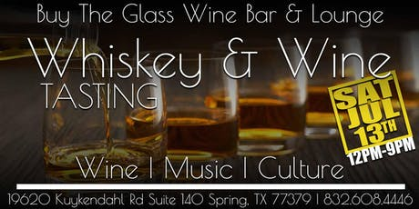 Whiskey & Wine Tasting | The Woodlands & NW Houston tickets